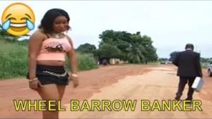 Video: Short Nigerian Comedy Clips -  Wheel Barrow Banker